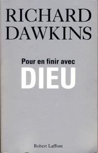 Richard Dawkins - pour en finir avec dieu