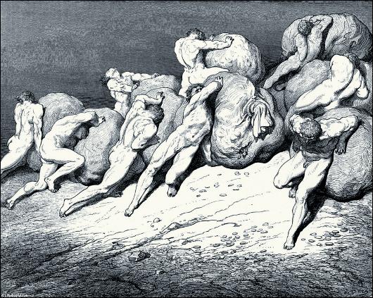"""Gustave Doré, L'enfer de Dante. Tu peux, mon fils, voir à présent le souffle court des biens qui sont confiés à la fortune, pour qui les humains se combattent; car tout l'or qui est sous la lune et a été, ne pourrait donner le repos à une seule de ces âmes lassées."""""""