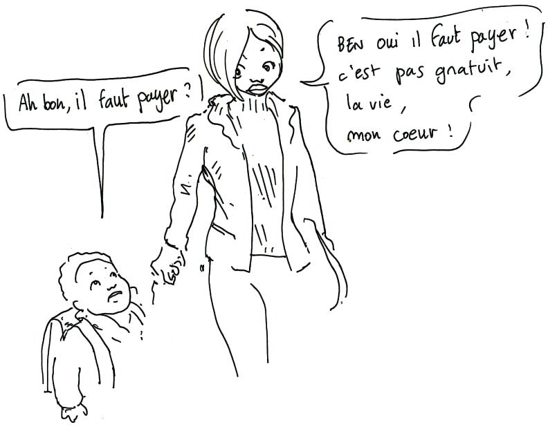la_vie_cest_pas_gratuit